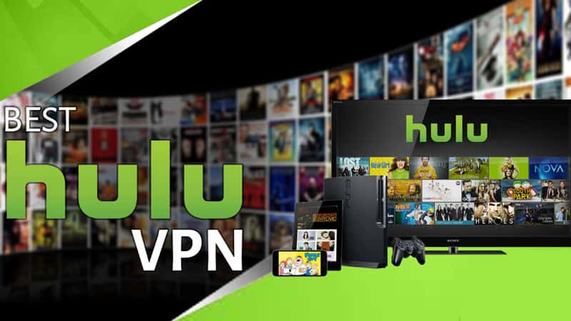 Hulu with the best VPN