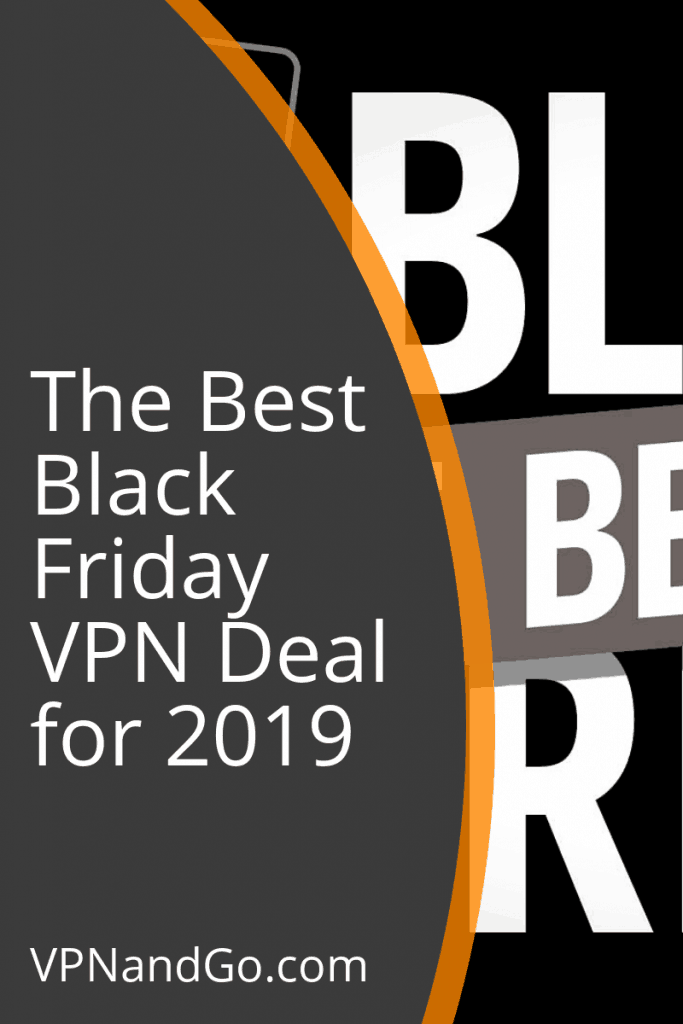 The Best Black Friday VPN Deal for 2019