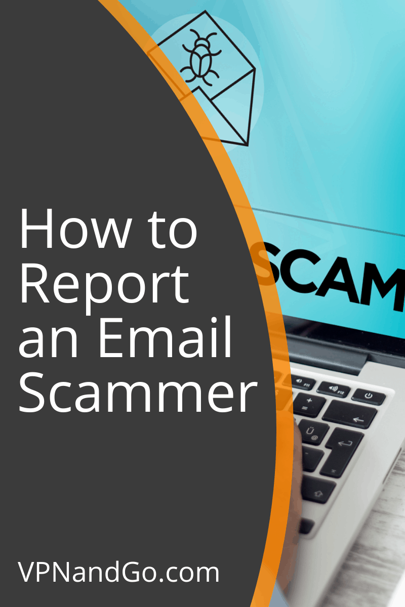How to Report an Email Scammer
