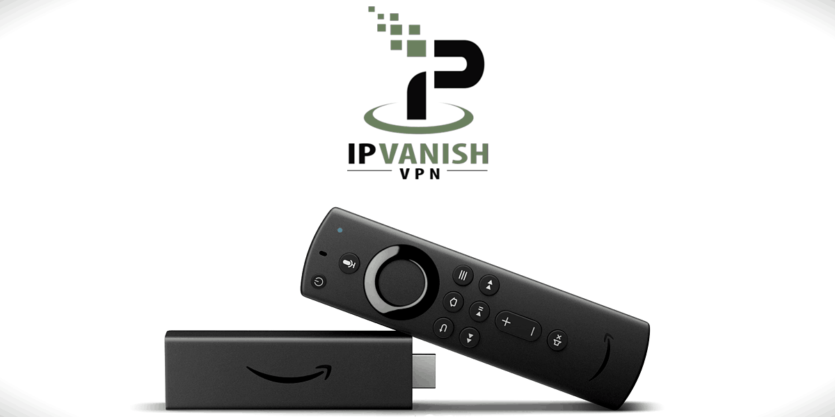 How to Install IPVanish on Fire Stick