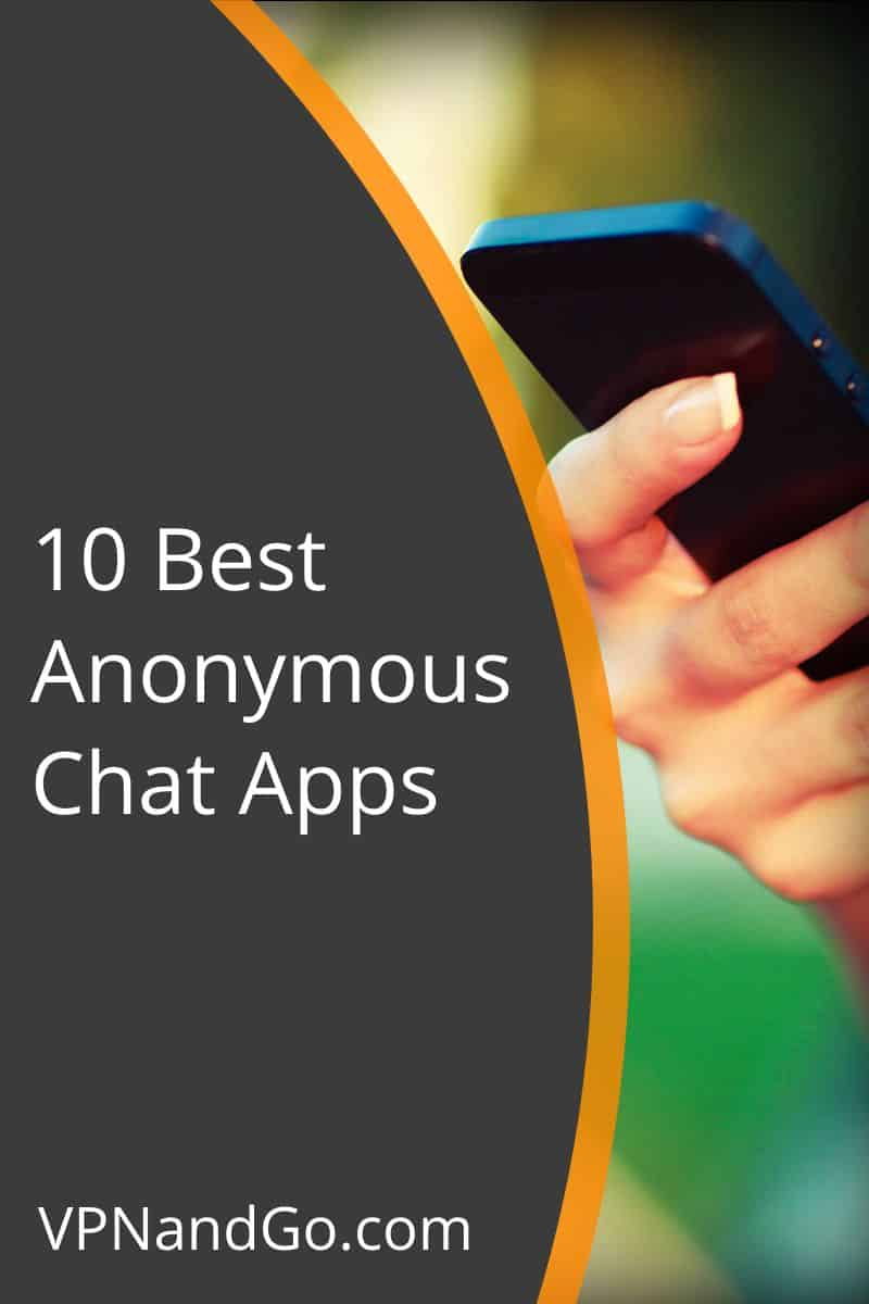 10 Best Anonymous Chat Apps