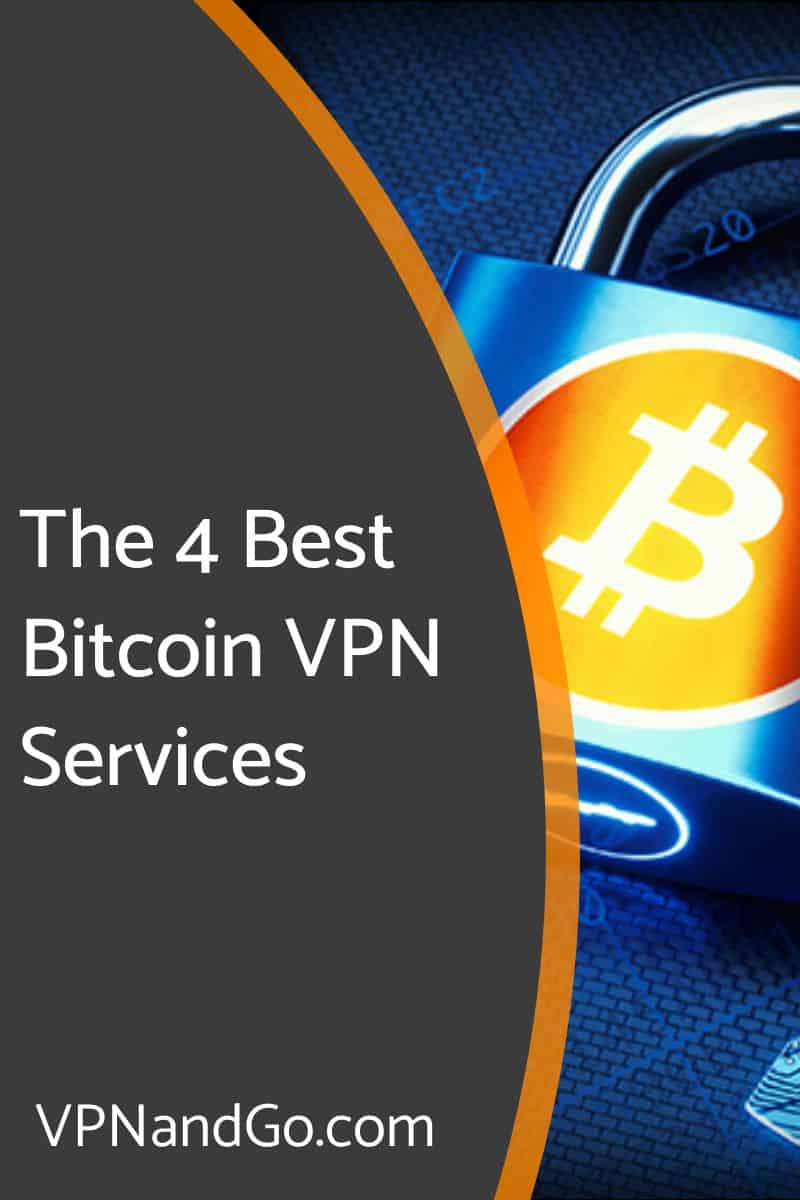 The 4 Best Bitcoin VPN Services