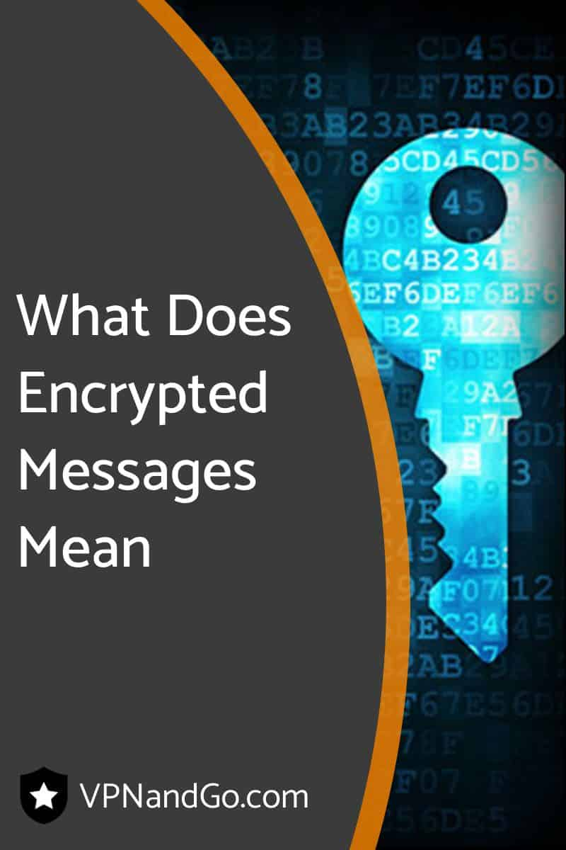 What Does Encrypted Messages Mean
