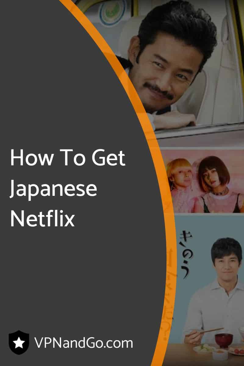 How To Get Japanese Netflix