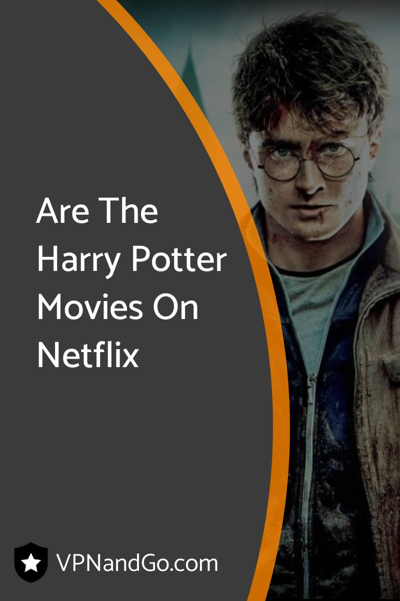 Are The Harry Potter Movies On Netflix
