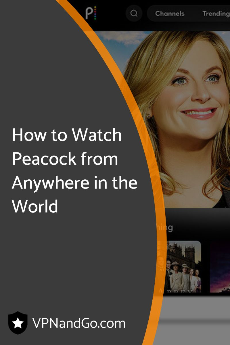 How to Watch Peacock from Anywhere in the World