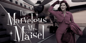 How to Watch The Marvelous Mrs. Maisel