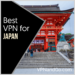 Best VPN for Japan